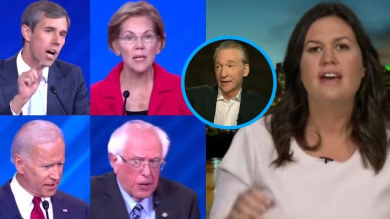 Dem Debate, Bill Maher, Sarah Sanders