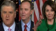 Hannity, Schiff, Pelosi