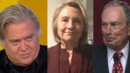 Bannon, Hillary, Bloomberg