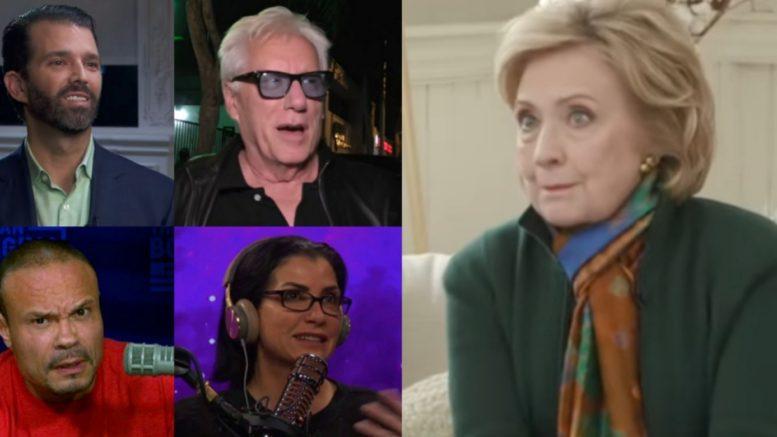 Don Jr, James Woods, Bongino, Dana Loesch, Hillary