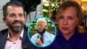 Don Jr., Biden, Hillary