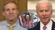 Jordan, Biden, Pelosi