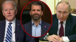 Biden, Trump Jr., Putin